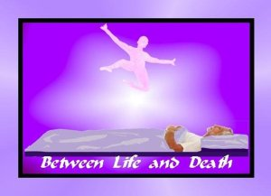 Between Life and Death    (Suspended in Time)
